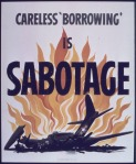 Careless_-Borrowing-_is_Sabotage_-_NARA_-_514033